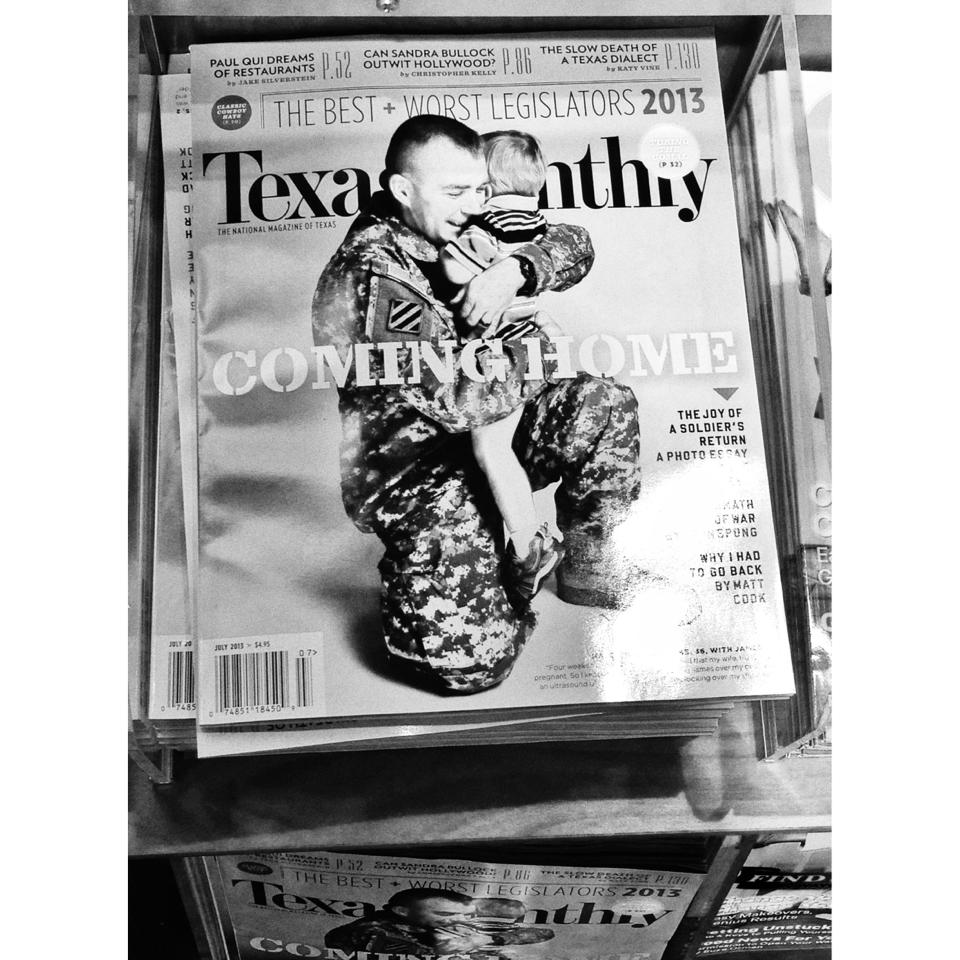 Texas Monthly's July 2013 cover story is a photo essay about soldiers returning home from war.